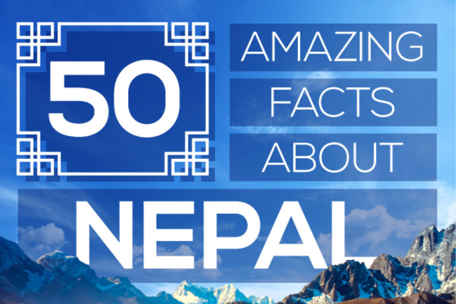 50 Amazing Facts About Nepal